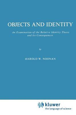 Objects and Identity by Harold W Noonan