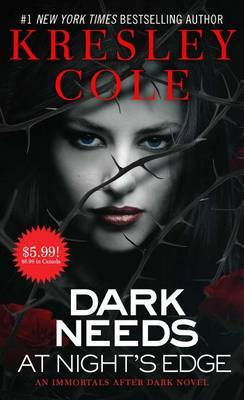 Dark Needs at Night's Edge, 5 by Kresley Cole