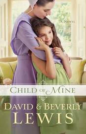 Child of Mine by David Lewis