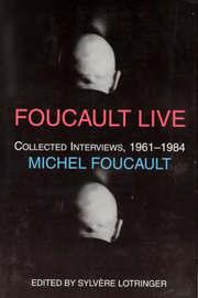 Foucault Live by Michel Foucault