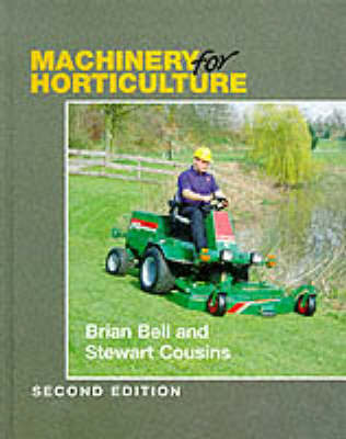 Machinery for Horticulture by Brian Bell
