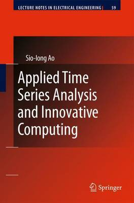 Applied Time Series Analysis and Innovative Computing by Sio-Iong Ao