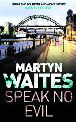 Speak no Evil by Martyn Waites image