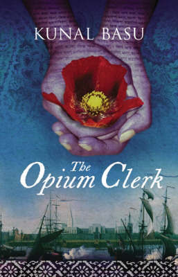 The Opium Clerk by Kunal Basu image