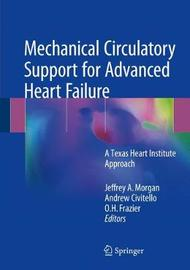 Mechanical Circulatory Support for Advanced Heart Failure