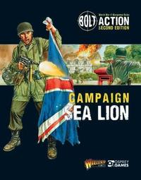 Bolt Action: Campaign: Sea Lion by Warlord Games
