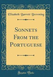 Sonnets from the Portuguese (Classic Reprint) by Elizabeth (Barrett) Browning image
