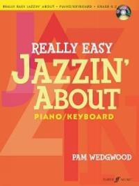 Really Easy Jazzin' about -- Fun Pieces for Piano / Keyboard: Book & CD by Alfred Publishing