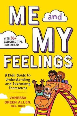 Me and My Feelings by Vanessa Green Allen