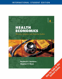 Health Economics: WITH Economic Applications Printed Access Card AND Infotrac by Rexford Santerre image