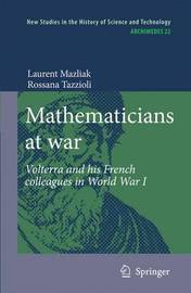 Mathematicians at war by Laurent Mazliak image