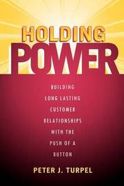 Holding Power by Peter J Turpel