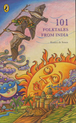 101 Folktales from India by Eunice De Souza