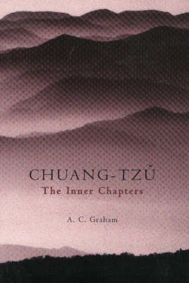 The Inner Chapters by Chuang Tzu