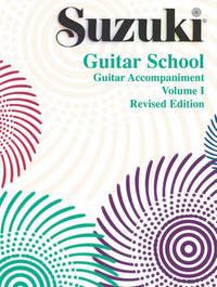 Suzuki Guitar School, Vol 1 by Frank Longay