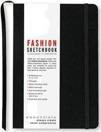 Essentials Fashion Sketchbook: A Designer's Companion