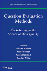 Question Evaluation Methods by Jennifer Madans