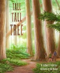 Tall Tall Tree by Anthony D Fredericks