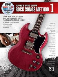 Alfred's Basic Guitar Rock Songs Method, Bk 1 by Nathaniel Gunod