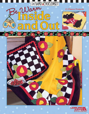 Be Warm Inside and Out by Mary Engelbreit
