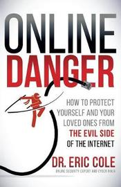 Online Danger by Eric Cole