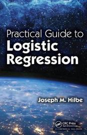 Practical Guide to Logistic Regression by Joseph M. Hilbe image