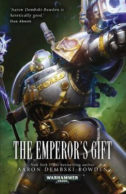 The Emperor's Gift by Aaron Dembski-Bowden