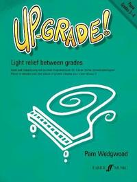 Up-Grade! Piano Grades 3-4 by Pam Wedgwood