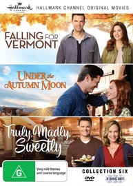 Hallmark Collection 6 - Falling For Vermont/Under The Autumn Moon/Truly Madly Sweetly on DVD