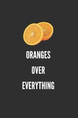 Oranges Over Everything by Sosweet Notebooks