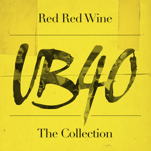 Red, Red Wine: The Collection by UB40