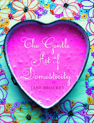 The Gentle Art of Domesticity by Jane Brocket image