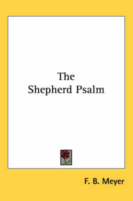 The Shepherd Psalm by F.B. Meyer image