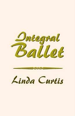 Integral Ballet by Linda Curtis image