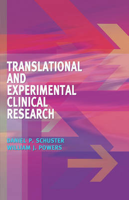 Translational and Experimental Clinical Research: Principles of Translational and Experimental Medicine