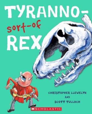 Tyranno-Sort-of Rex by Christopher Llewelyn
