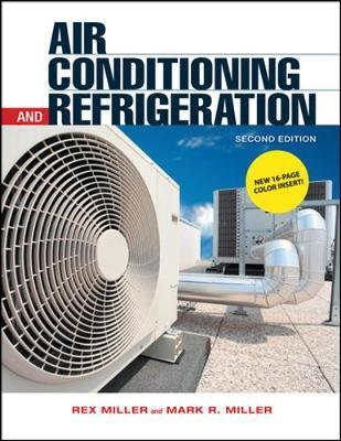 Air Conditioning and Refrigeration, Second Edition by Rex Miller image