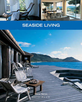 Seaside Living by Wim Pauwels