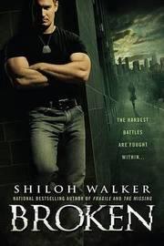 Broken by Shiloh Walker image