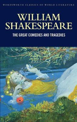 The Great Comedies and Tragedies by William Shakespeare image