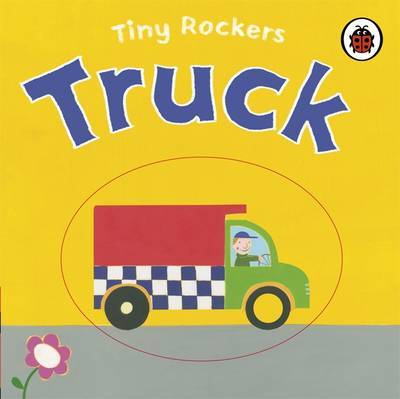 Truck: Tiny Rockers by Justine Smith image