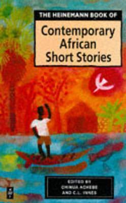 Heinemann Book of Contemporary African Short Stories