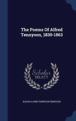 The Poems of Alfred Tennyson, 1830-1863 image