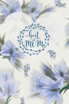 Best Mom by Advanta Publishing