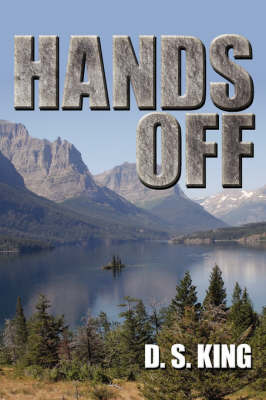 Hands Off by D S King