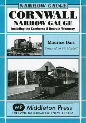 Cornwall Narrow Gauge by Maurice Dart