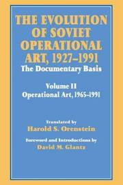 The Evolution of Soviet Operational Art, 1927-1991: Volume 2 by David M Glantz