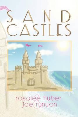 Sand Castles by Rosalee Huber image