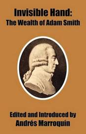 Invisible Hand: The Wealth of Adam Smith image