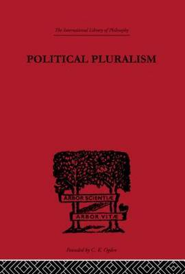 Political Pluralism by Kung-chuan Hsiao